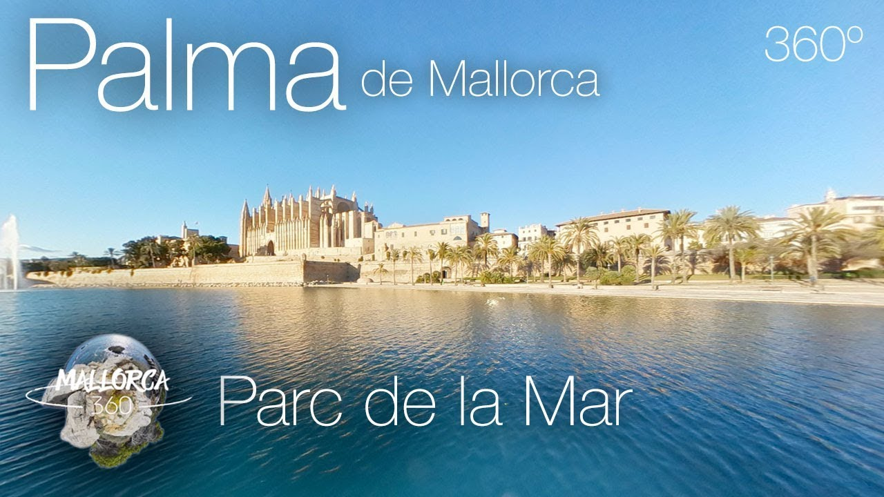 Mallorca 360 parc de la mar palma de mallorca in 360 4k for Gimnasio 360 roquetas de mar